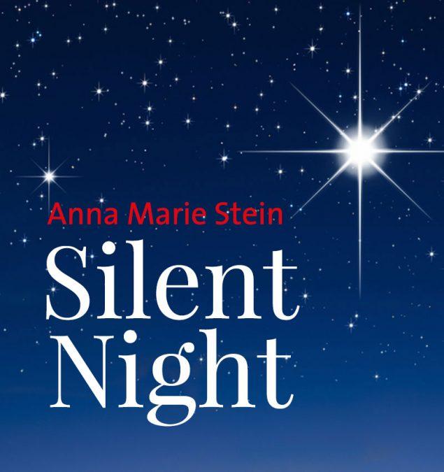 Silent Night (Anna Marie Stein)